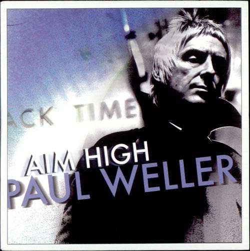 "Paul Weller Aim High CD single (CD5 / 5"") UK WELC5AI522818"