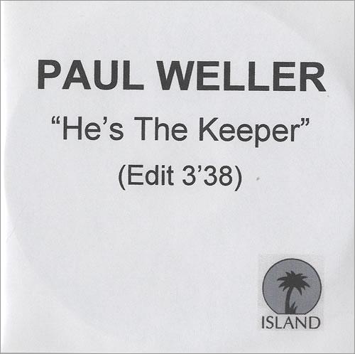 Paul Weller He's The Keeper - Edit Version CD-R acetate UK WELCRHE156629