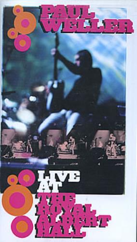 Paul Weller Live At The Royal Albert Hall video (VHS or PAL or NTSC) UK WELVILI172071