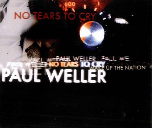 "Paul Weller No Tears To Cry CD single (CD5 / 5"") UK WELC5NO500799"