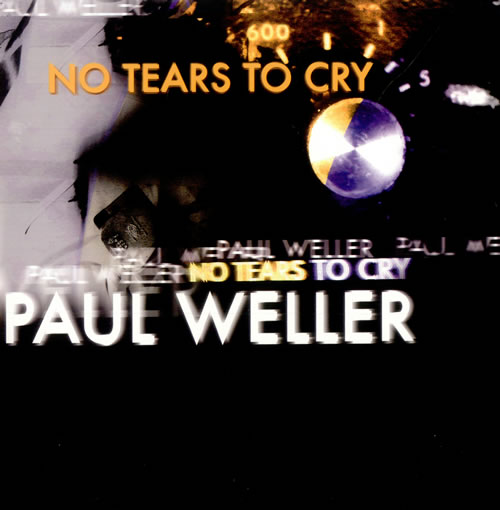 """Paul Weller No Tears To Cry 7"""" vinyl single (7 inch record) UK WEL07NO500805"""