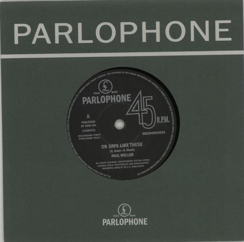 "Paul Weller On Days Like These 7"" vinyl single (7 inch record) UK WEL07ON662503"