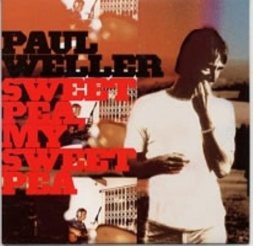 "Paul Weller Sweet Pea My Sweet Pea CD single (CD5 / 5"") UK WELC5SW164877"