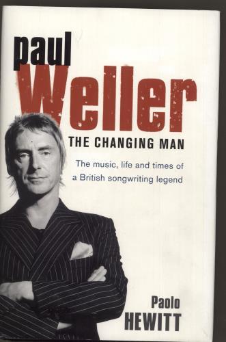 Paul Weller The Changing Man book UK WELBKTH726915