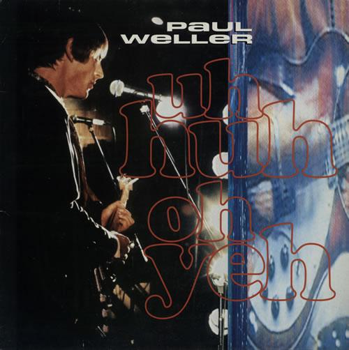 "Paul Weller Uh-huh Oh Yeh 12"" vinyl single (12 inch record / Maxi-single) UK WEL12UH106314"