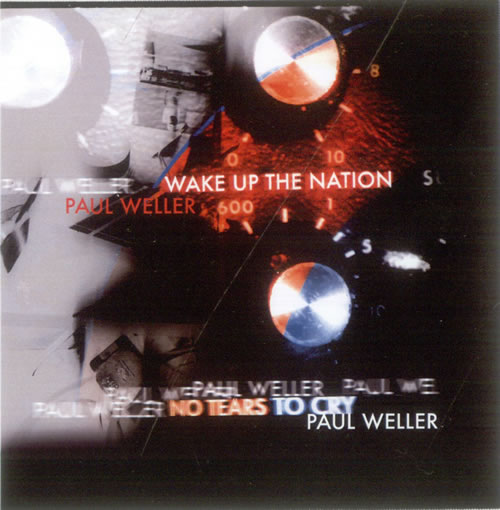 Paul Weller Wake Up The Nation / No Tears To Cry - Remixes CD-R acetate UK WELCRWA523180