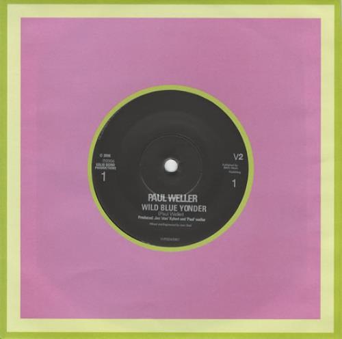 "Paul Weller Wild Blue Yonder 7"" vinyl single (7 inch record) UK WEL07WI379067"