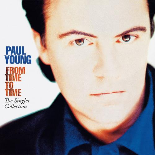 Paul Young From Time To Time: The Singles Collection - Blue Vinyl 2-LP vinyl record set (Double Album) UK PYO2LFR771897