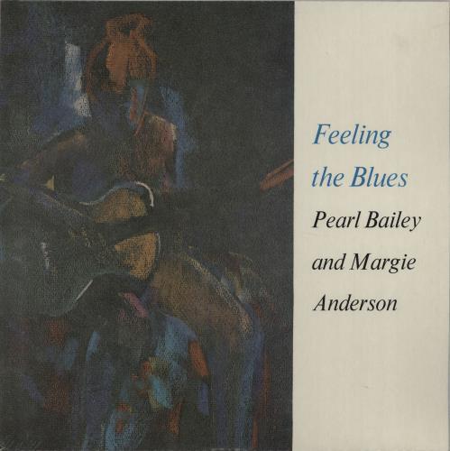 Pearl Bailey Feeling The Blues vinyl LP album (LP record) UK PXCLPFE375837