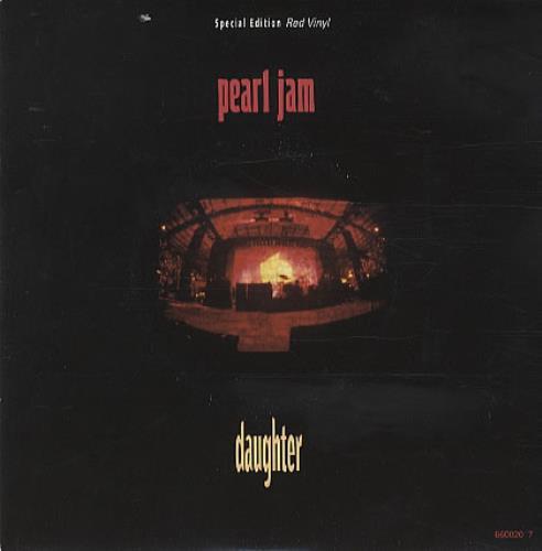 """Pearl Jam Daughter - Red Vinyl 7"""" vinyl single (7 inch record) UK PJA07DA33317"""