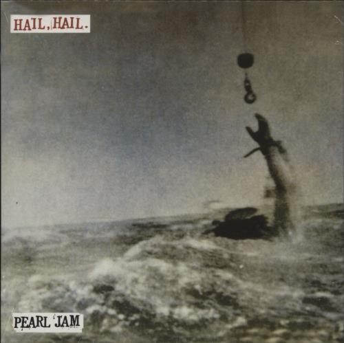 """Pearl Jam Hail, Hail - Sealed 7"""" vinyl single (7 inch record) UK PJA07HA764667"""