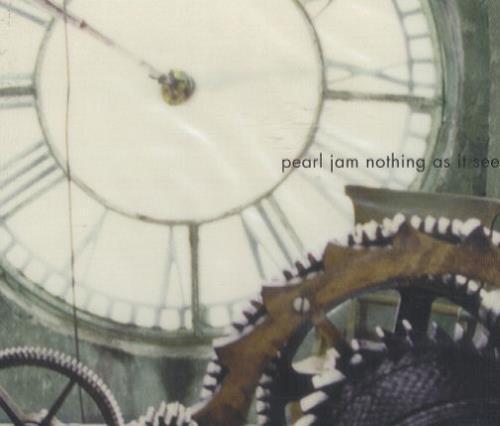 "Pearl Jam Nothing As It Seems CD single (CD5 / 5"") UK PJAC5NO180658"