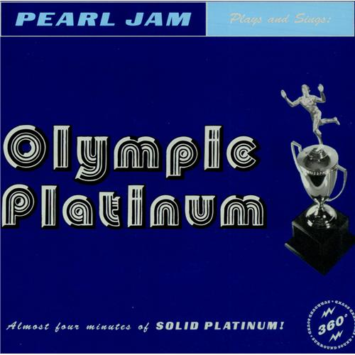 "Pearl Jam Olympic Platinum 7"" vinyl single (7 inch record) US PJA07OL191306"