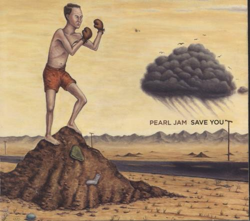 """Pearl Jam Save You / Other Side CD single (CD5 / 5"""") US PJAC5SA237308"""