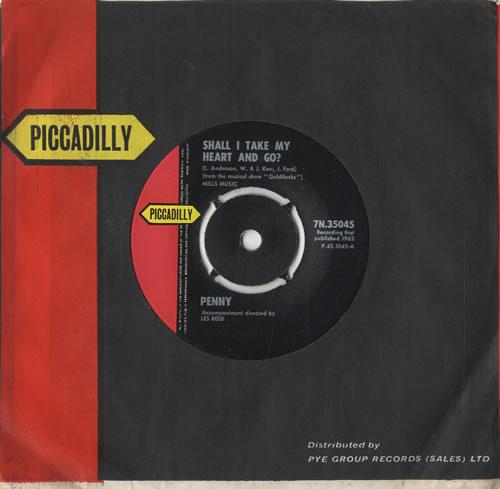 "Penny Shall I Take My Heart And Go ? 7"" vinyl single (7 inch record) UK PN707SH483813"
