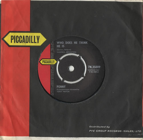 """Penny Who Does He Think He Is 7"""" vinyl single (7 inch record) UK PN707WH483473"""