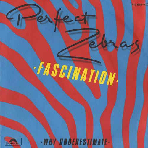 "Perfect Zebras Fascination 7"" vinyl single (7 inch record) German P2807FA564268"