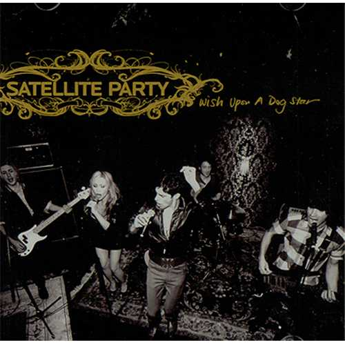 "Perry Farrell's Satellite Party Wish Upon A Dog Star CD single (CD5 / 5"") US SPVC5WI407703"