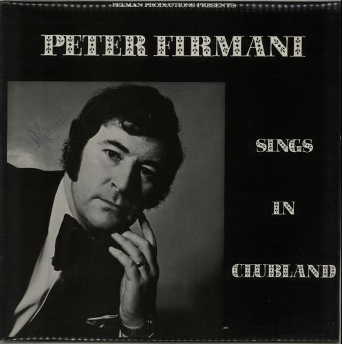 Peter Firmani Sings In Clubland - Autographed vinyl LP album (LP record) UK QE5LPSI654897