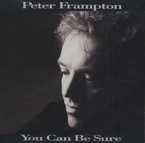 "Peter Frampton You Can Be Sure CD single (CD5 / 5"") US PFRC5YO412310"