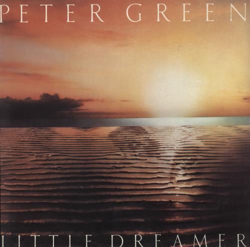 Peter Green Little Dreamer vinyl LP album (LP record) UK PGRLPLI59333