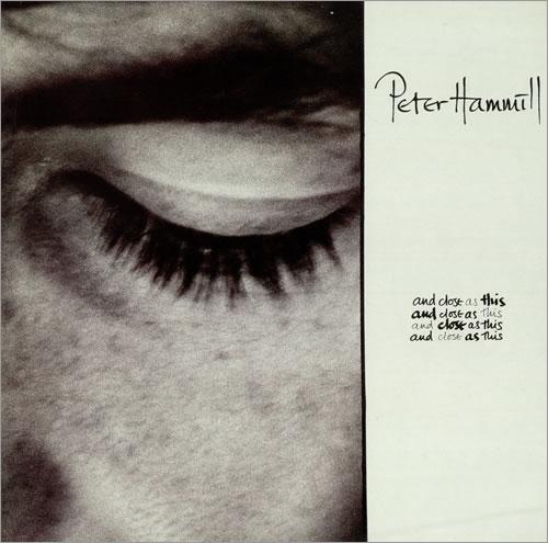 Peter Hammill And Close As This vinyl LP album (LP record) UK HMLLPAN472459