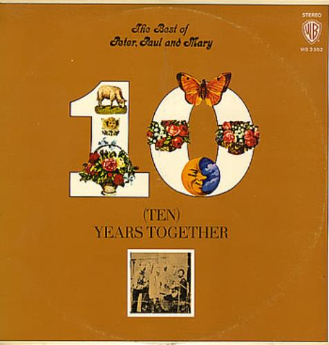 Peter Paul & Mary Ten Years Together - The Best Of Peter, Paul And Mary vinyl LP album (LP record) Israeli PPMLPTE289341