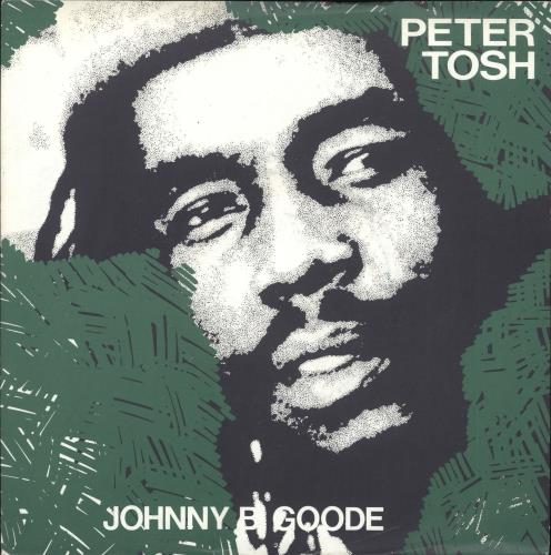 "Peter Tosh Johnny B. Goode 7"" vinyl single (7 inch record) UK TOS07JO741415"