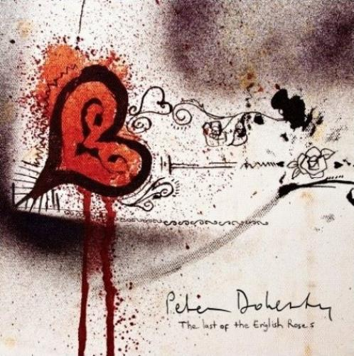 "Pete Doherty Last Of The English Roses 7"" vinyl single (7 inch record) UK PE107LA462772"