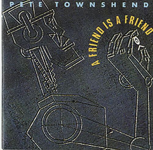 """Pete Townshend A Friend Is A Friend 3"""" CD single (CD3) UK TOWC3AF63762"""