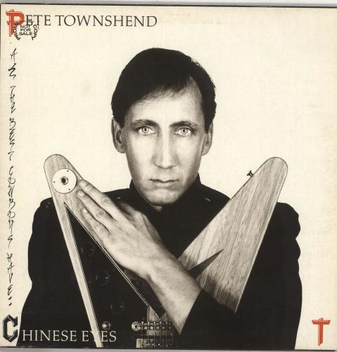 Pete Townshend All The Best Cowboys Have Chinese Eyes - gold stamp vinyl LP album (LP record) UK TOWLPAL743313
