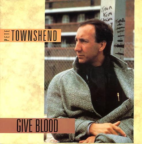 "Pete Townshend Give Blood 12"" vinyl single (12 inch record / Maxi-single) UK TOW12GI49671"