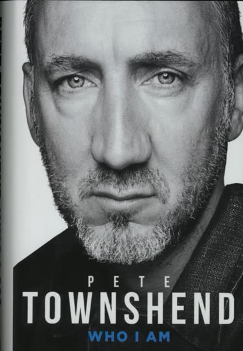 Pete Townshend Who I Am book UK TOWBKWH574407