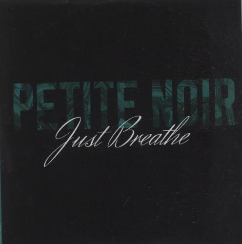 Petite Noir Just Breathe CD-R acetate UK QE9CRJU665460