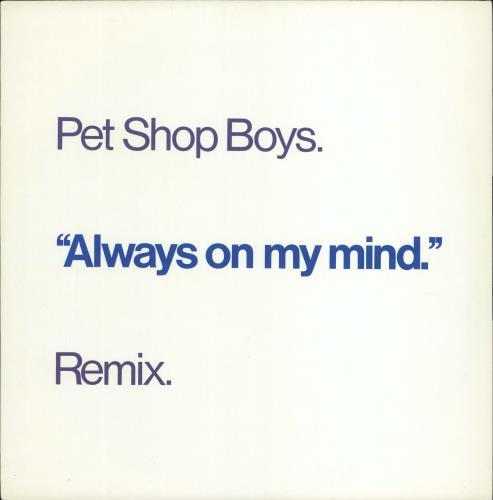 """Pet Shop Boys Always On My Mind (Remix) 12"""" vinyl single (12 inch record / Maxi-single) UK PSB12AL04245"""