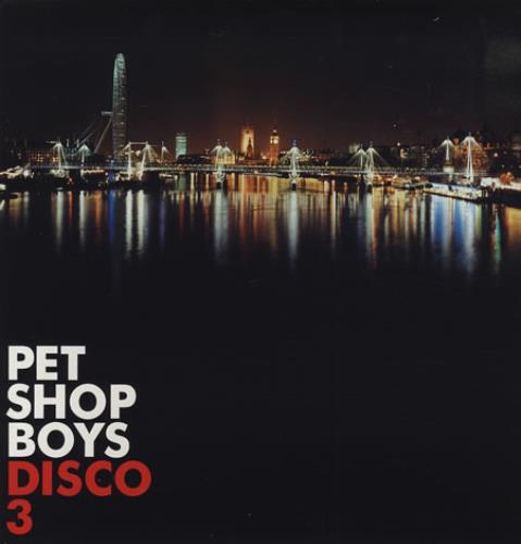 Pet Shop Boys Disco 3 - Sealed 3-LP vinyl record set (Triple Album) UK PSB3LDI232040