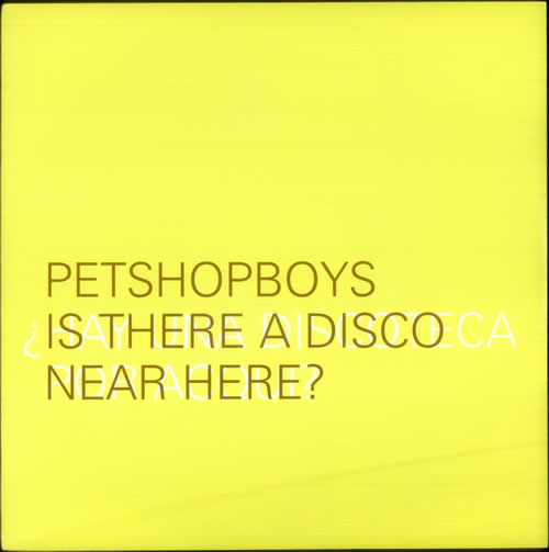 "Pet Shop Boys Discoteca - Yellow Sleeve 12"" vinyl single (12 inch record / Maxi-single) UK PSB12DI74314"