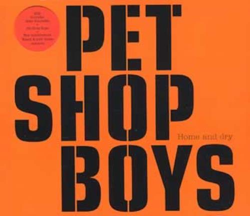 Pet Shop Boys Home And Dry 2-CD single set (Double CD single) UK PSB2SHO206715