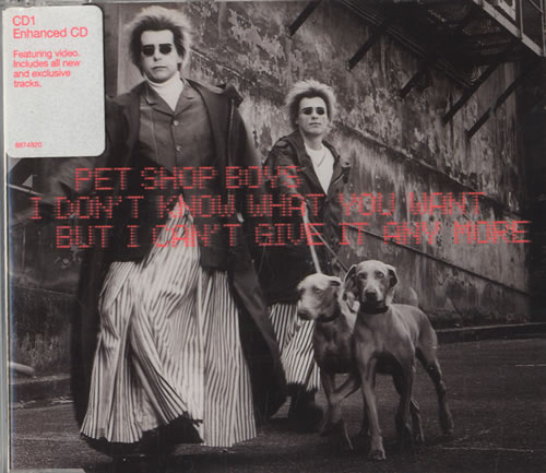 """Pet Shop Boys I Don't Know What You Want - CD1 CD single (CD5 / 5"""") UK PSBC5ID159402"""