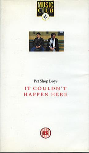 Pet Shop Boys It Couldn't Happen Here video (VHS or PAL or NTSC) UK PSBVIIT91938