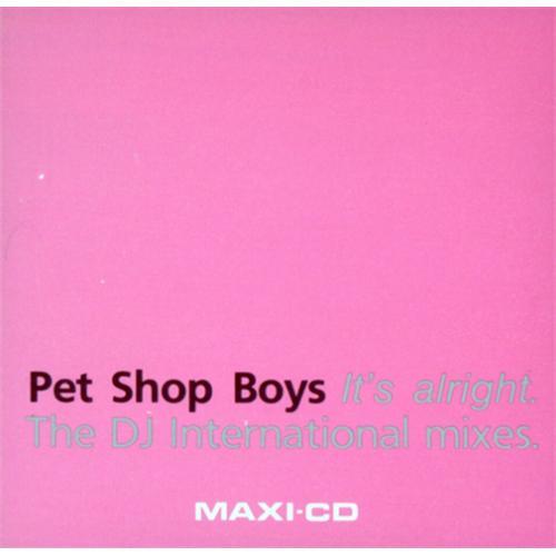 "Pet Shop Boys It's Alright - DJ International 3"" CD single (CD3) Austrian PSBC3IT44967"