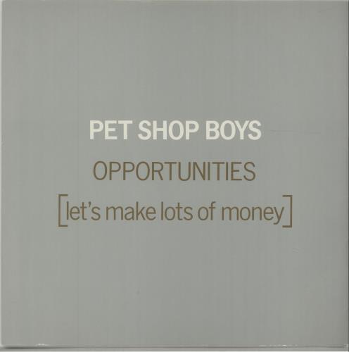 "Pet Shop Boys Opportunities (Let's Make Lots Of Money) 12"" vinyl single (12 inch record / Maxi-single) UK PSB12OP677000"