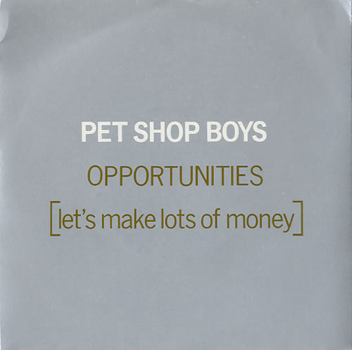 "Pet Shop Boys Opportunities - 2nd Issue Silver Sleeve 7"" vinyl single (7 inch record) UK PSB07OP27021"