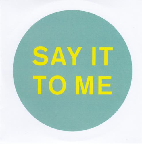 Pet Shop Boys Say It To Me CD-R acetate UK PSBCRSA657965