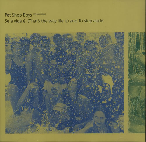 "Pet Shop Boys Se A Vida E / To Step Aside CD single (CD5 / 5"") US PSBC5SE82215"