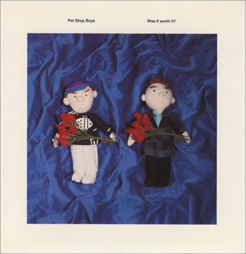 "Pet Shop Boys Was It Worth It 7"" vinyl single (7 inch record) UK PSB07WA105459"