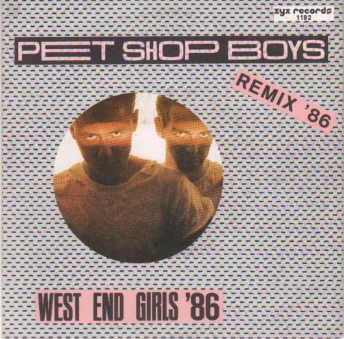 "Pet Shop Boys West End Girls - Remix '86 7"" vinyl single (7 inch record) German PSB07WE18305"