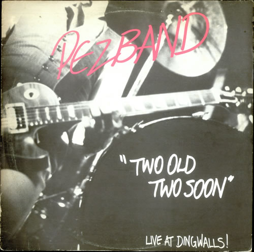 """Pezband Two Old Two Soon EP 12"""" vinyl single (12 inch record / Maxi-single) UK PXZ12TW516062"""
