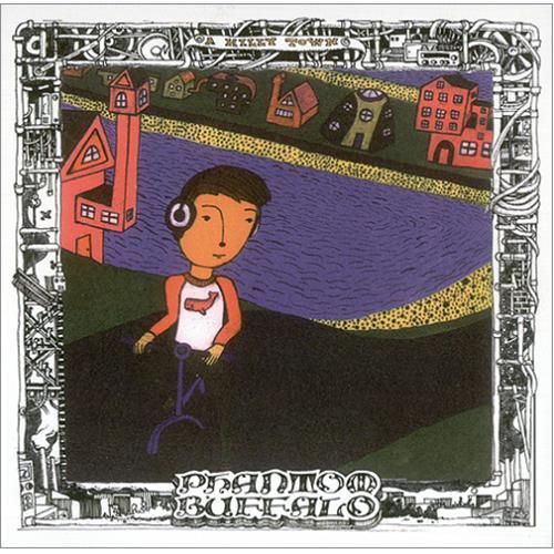 "Phantom Buffalo A Hilly Town 7"" vinyl single (7 inch record) UK PH807AH419273"