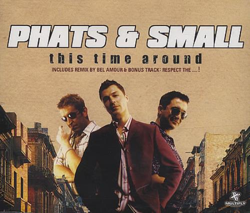 """Phats & Small This Time Around CD single (CD5 / 5"""") UK PHTC5TH388298"""